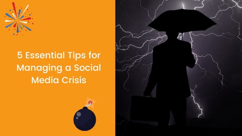 5 Essential Tips for Managing a Social Media Crisis